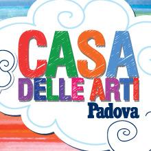 Padova – La Casa delle Arti 2017-2018