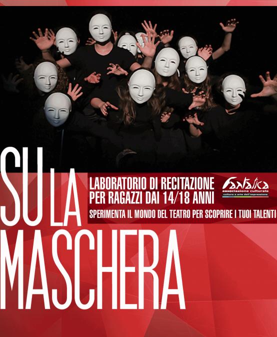 Su la Maschera – Teatro per Ragazzi