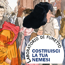 WORKSHOP di Fumetto: Costruisci la tua nemesi
