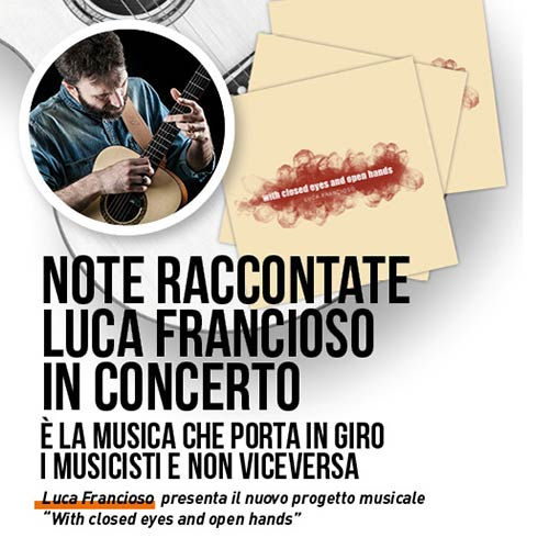 "I Martedì di via Belzoni – ""Note raccontate"" Luca Francioso in concerto"
