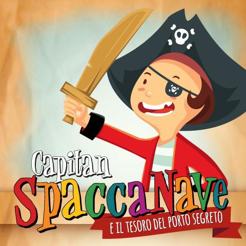 Padova – Capitan Spaccanave e il tesoro del porto segreto – 16 settembre