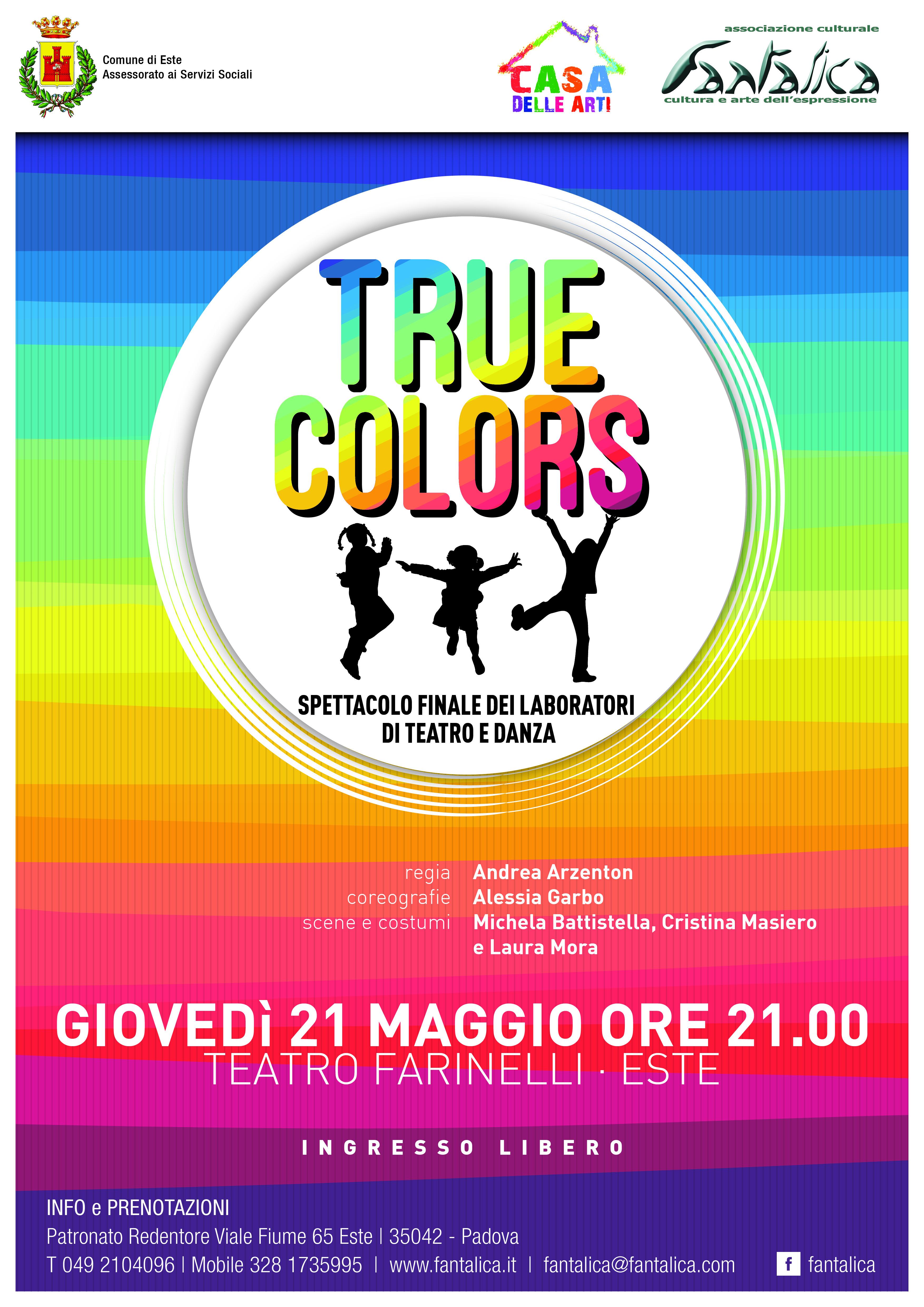 Este – Spettacolo True colors – 21 maggio