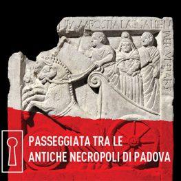 Visita Guidata - Passeggiata tra le antiche necropoli di Padova
