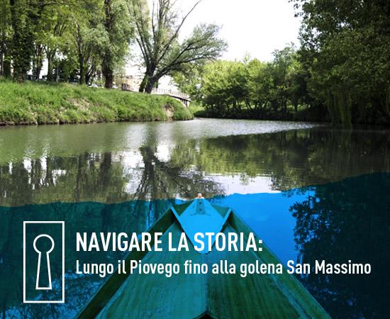Visita Guidata – Navigare la storia: lungo il Piovego fino alla Golena San Massimo