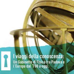 Incontri Culturali - I viaggi della conoscenza: un Gabinetto di Fisica tra Padova e l'Europa dal '700 a oggi