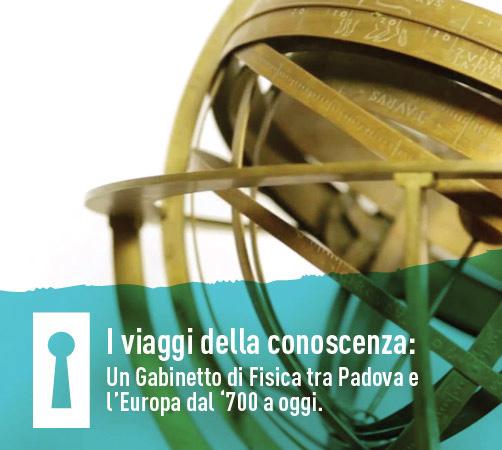 Incontri Culturali – I viaggi della conoscenza: un Gabinetto di Fisica tra Padova e l'Europa dal '700 a oggi