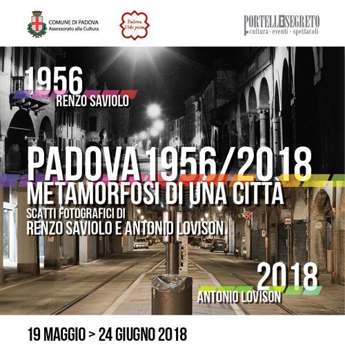 Eventi – Padova 1956/2018 Metamorfosi di una città