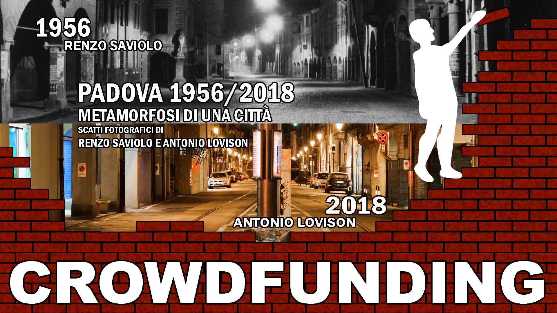 Crowdfunding - Padova 1956/2018 Metamorfosi di una città