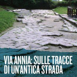 Via annia: sulle tracce di un'antica strada