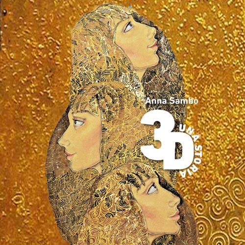 3D-UNA STORIA – Performance teatrale e presentazione libro