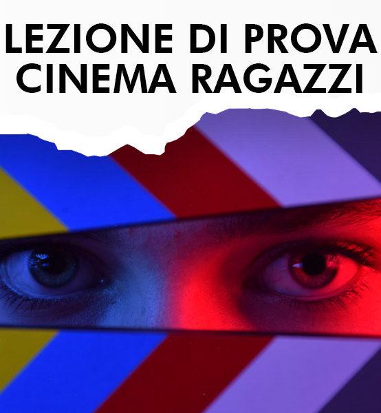 LEZIONE DI PROVA – Recitazione Cinematografica Ragazzi