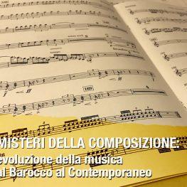 I misteri della composizione: l'evoluzione della musica dal barocco al contemporaneo