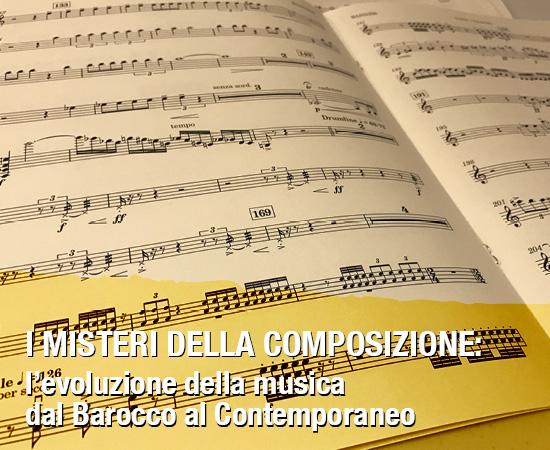 I misteri della composizione: l'evoluzione della musica dal baracco al contemporaneo – Evento