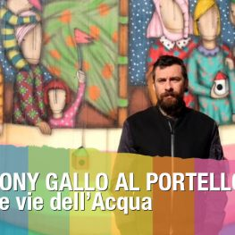 Tony Gallo al Portello: Le vie dell'acqua