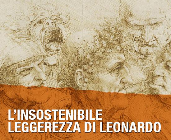 L'insostenibile leggerezza di Leonardo – Mostra