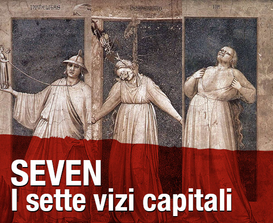 Seven. I sette vizi capitali – Evento