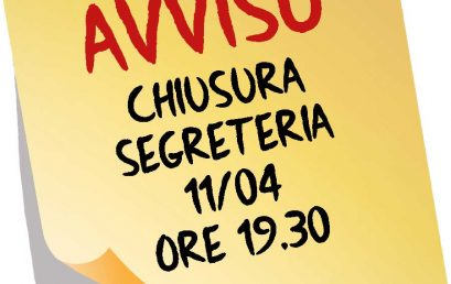 AVVISO – chiusura segreteria 11/04