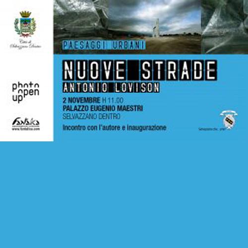 Mostra Fotografica – NUOVE STRADE – di Antonio Lovison