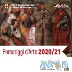 Pomeriggi d'Arte 2020-21 a Padova