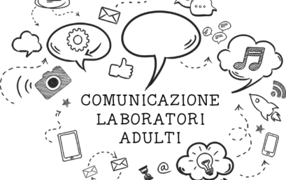 COMUNICAZIONE ISTITUZIONALE – Laboratori Adulti