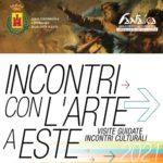 INCONTRI CON L'ARTE A ESTE – Aprile-Luglio 2021