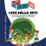 """ArtFactoryLab-2021-22 """"Natura E/E' Arte"""""""