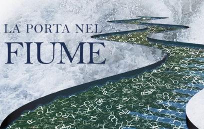 """INCONTRO CON L'AUTORE – presentazione libro """"La porta nel fiume"""""""